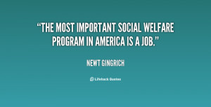 """The most important social welfare program in America is a job."""""""