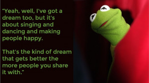 12 Kermit the Frog Quotes for Your Bad Days