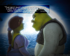 Shrek And Fiona Quotes Shrek to fiona, (ending part)