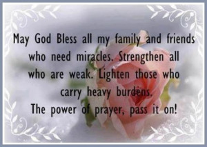 God bless my family and friends