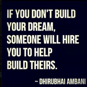 Bulid your dreams : take charge of your life : quotes and sayings
