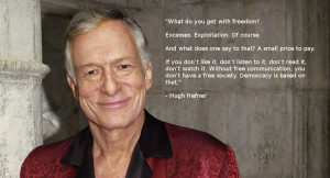 quotes by hugh hefner