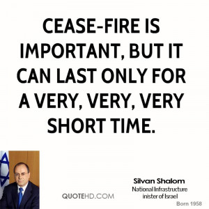 Cease-fire is important, but it can last only for a very, very, very ...