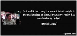 More Daniel Suarez Quotes