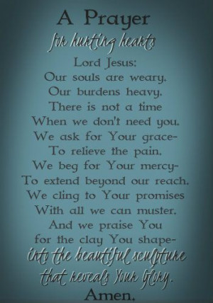 Sunday Sayings #8 : A Prayer for Hurting Hearts