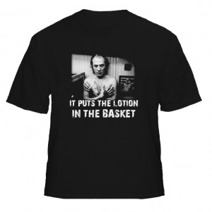 Silence Of The Lambs Buffalo Bill Quote T Shirt