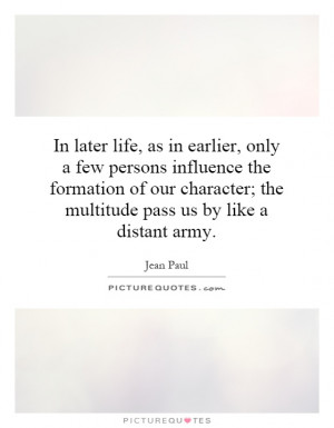 In later life, as in earlier, only a few persons influence the ...