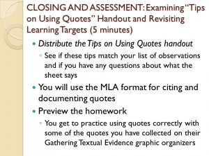 CLOSING AND ASSESSMENT Examining Tips on Using Quotes Handout