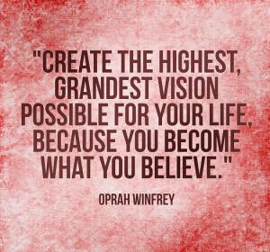Oprah's Vision Quote