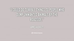 could do terrible things to people who dump unwanted animals by the ...