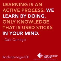 Learning is an active process. We Learn by doing. Only knowledge that ...