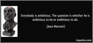 More Jean Monnet Quotes