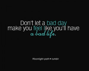 bad, day, life, quote, text, true
