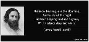 The snow had begun in the gloaming, And busily all the night Had been ...