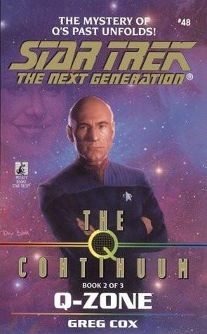 "Start by marking ""Q-Zone (Star Trek: The Next Generation #48; The Q ..."