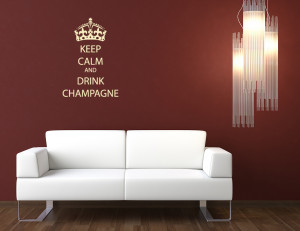 ... AND DRINK CHAMPAGNE WALL STICKER PAINT WALL PAPER QUOTE DECAL INTERIOR