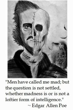 ... poe on madness more the roads quotes edgar mad quotes edgar allan poe