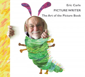 Eric Carle: picture writer. The art of picture book