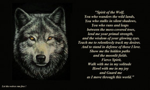 Spirit of the Wolf ... Walk with me in my solitude Howl with me in my ...