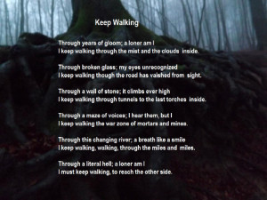 Recovery Poem - Keep Walking