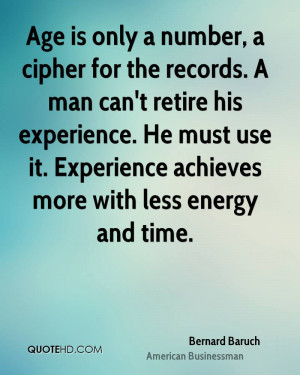 Bernard Baruch Experience Quotes