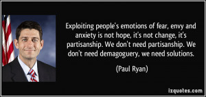 Exploiting people's emotions of fear, envy and anxiety is not hope, it ...