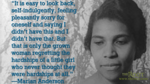 Quote of the Day: Marian Anderson on Childhood