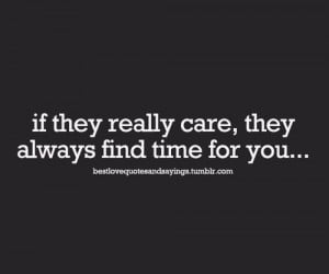 time and careFollow best love quotes and sayings for more!We only ...