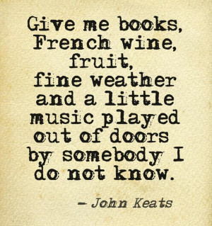 Give me books, French wine... #quotes #authors #writers