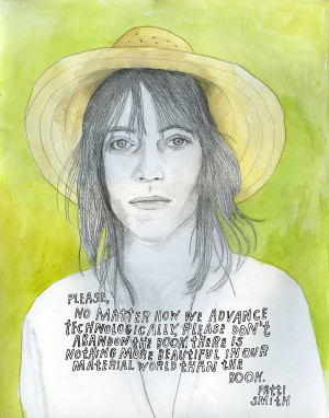 ... more beautiful in our material world than the book. Patti Smith