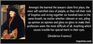learned the lawyers claim first place, the most self-satisfied class ...