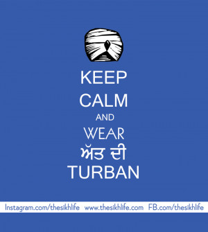 Keep Calm And Wear Turban, Turban Quotes Images, HD Sikh Wallpaper, HD ...
