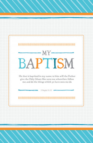 Lds Baptism Quotes Blue Quot my Baptism Quot Program