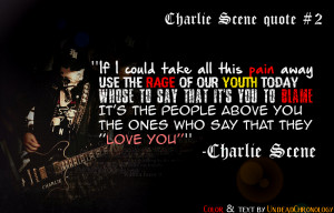 Charlie Scene quote #2 (From the song ''Pain'') by DcfEmpx