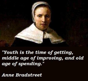 Anne bradstreet famous quotes 3