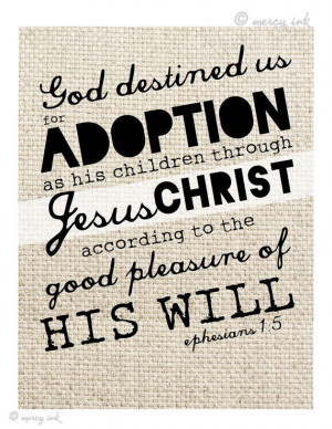 ADOPTION Scripture Print // Ephesians 1:5 Bible Verse // Faith Art