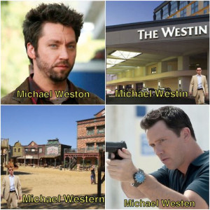 ... funny that Michael Weston has been on Burn Notice. Oh, how confusing