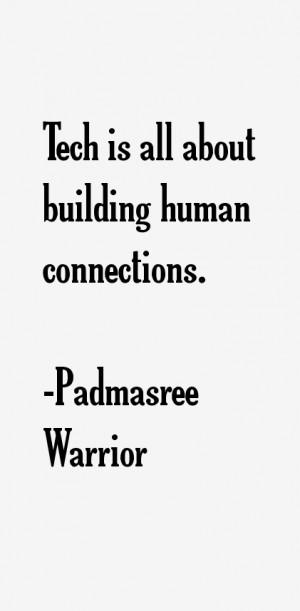 Padmasree Warrior Quotes & Sayings