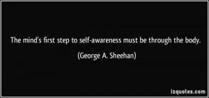 The mind's first step to self-awareness must be through the body ...