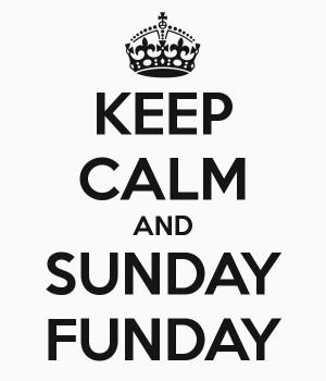 Sunday Funday Keep calm and sunday funday