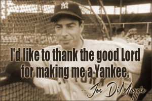 Joe DiMaggio Quotes