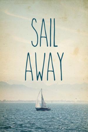 sail away ♥