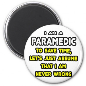 funny_paramedic_t_shirts_and_gifts_magnet ...