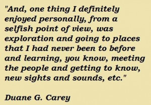 Duane g carey famous quotes 2