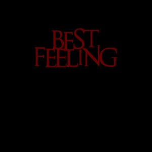 Best feeling ever Quotes