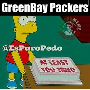 Greenbay PackersAt least you tried