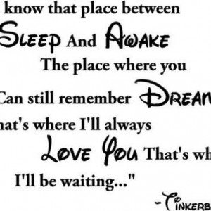 Dreaming Of You Quotes You know that place between