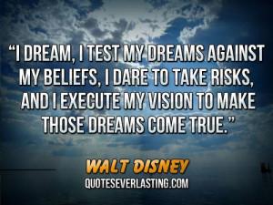 My Dream Come True Quotes