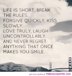 life-is-short-break-therules-quotes-sayings-pictures.jpg
