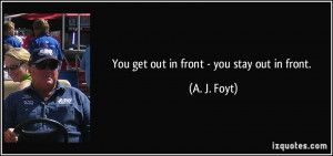 More A. J. Foyt Quotes